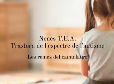 Les reines del camuflatge -Nenes T.E.A.